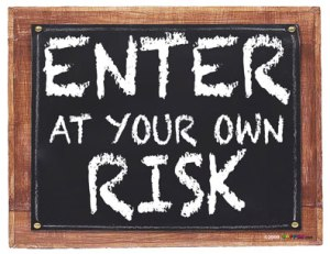 enter_at_own_risk_sign
